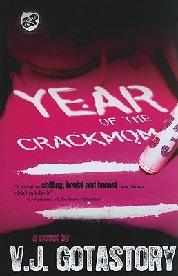 Year of the Crackmom by V.J. Gotastory
