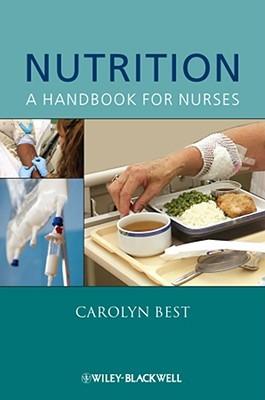 Nutrition Nutrition: A Handbook for Nurses a Handbook for Nurses