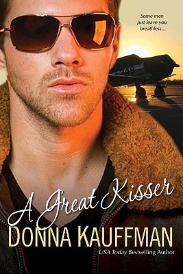 A Great Kisser by Donna Kauffman