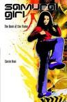 The Book of the Flame (Samurai Girl, #5)