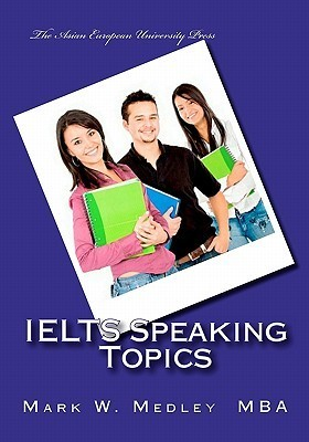 Ielts Speaking Topics: Ielts Task Two Speaking Topic Questions for Students and Educators