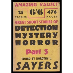 Great Short Stories of Detection Mystery and Horror, Part Three