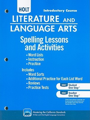 Holt Literature and Language Arts: Spelling Lessons and Activities Grade 6