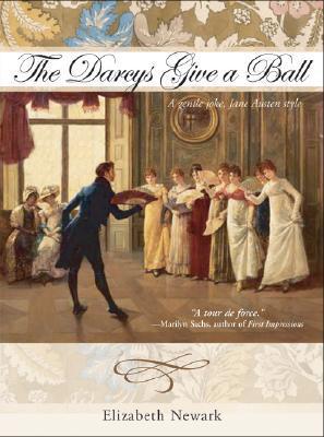 The Darcys Give a Ball by Elizabeth Newark