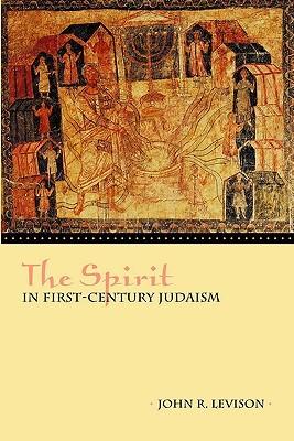 The Spirit in First-Century Judaism