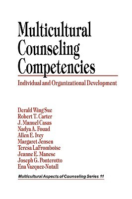 Multicultural Counseling Competencies: Individual and Organizational Development