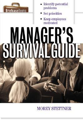 The Manager's Survival Guide