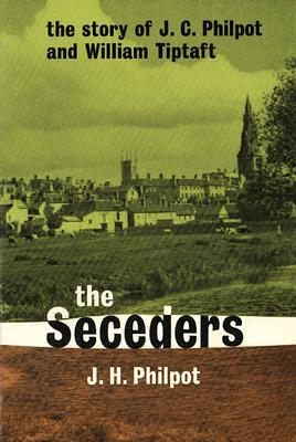 the-seceders-the-story-of-j-p-philpot-and-william-tiptaft