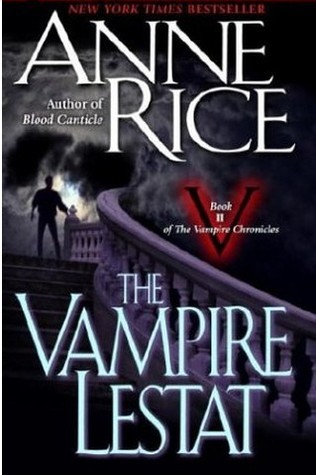 The Vampire Lestat (The Vampire Chronicles, #2)
