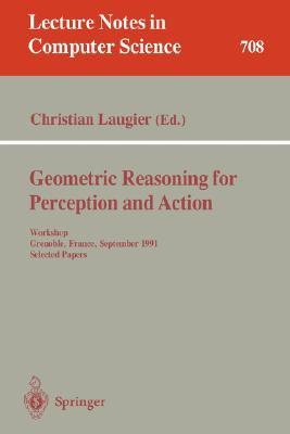geometric-reasoning-for-perception-and-action-workshop-grenoble-france-september-16-17-1991-selected-papers