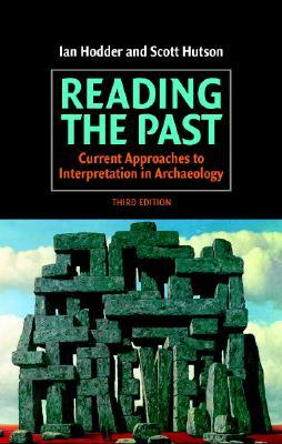 Reading the Past by Ian Hodder