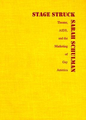 stagestruck-theater-aids-and-the-marketing-of-gay-america