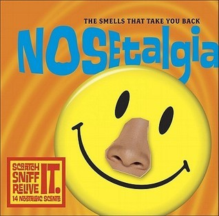 Nosetalgia: The Smells That Take You Back