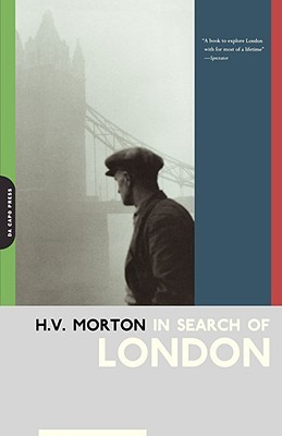 In Search Of London by H.V. Morton