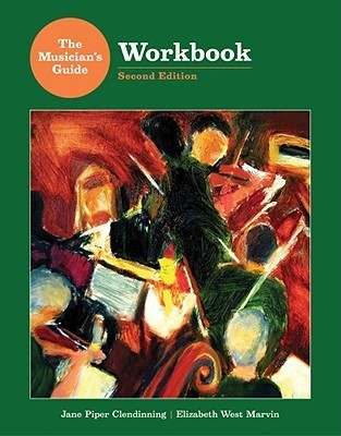 Workbook: for The Musician's Guide to Theory and Analysis, Second Edition