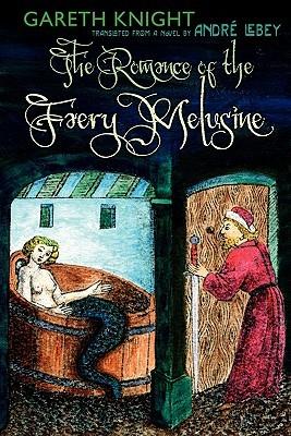 The Romance of the Faery Melusine