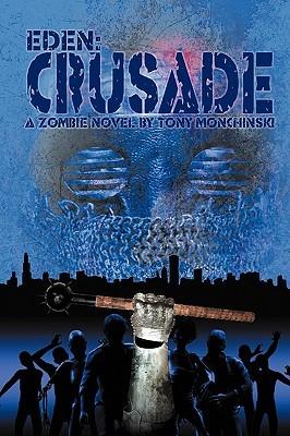 Crusade by Tony Monchinski