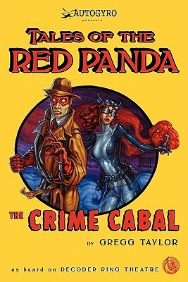 Tales of the Red Panda: The Crime Cabal(Tales of the Red Panda)