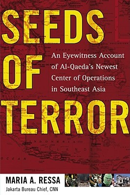 Seeds of Terror by Maria A. Ressa