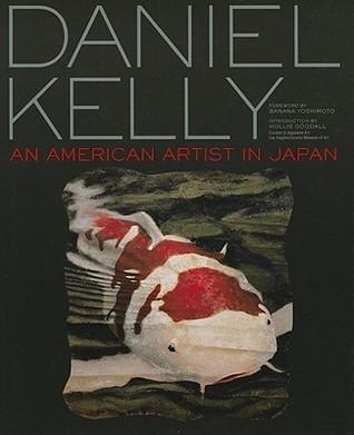 Daniel Kelly: An American Artist in Japan