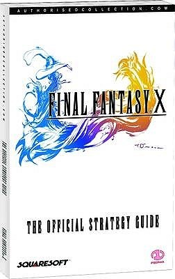 Final Fantasy X: The Official Strategy Guide