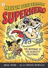 Revenge of the McNasty Brothers (Melvin Beederman Superhero, #2)