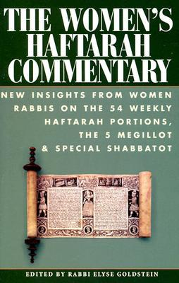 the-women-s-haftarah-commentary-new-insights-from-women-rabbis-on-the-54-weekly-haftarah-portions-the-5-megillot-special-shabbatot