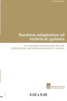 Runtime Adaptation of Technical Systems