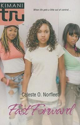 Fast Forward by Celeste O. Norfleet