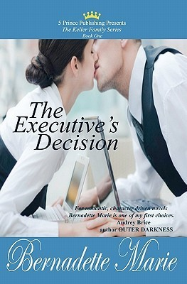 The Executive's Decision (Keller Family, #1)