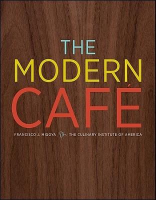 The Modern Cafe by Francisco J. Migoya