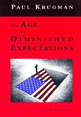 The Age of Diminished Expectations: U.S. Economic Policy in the 1990s