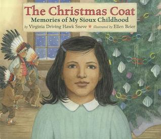 The Christmas Coat by Virginia Driving Hawk Sneve