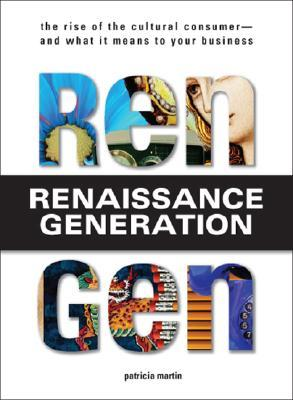 Rengen: The Rise of the Cultural Consumer - and What It Means to Your Business