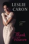 Thank Heaven: A Memoir