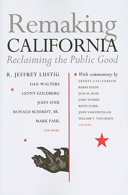 remaking-california-reclaiming-the-public-good