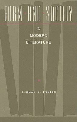 Form and Society in Modern Literature