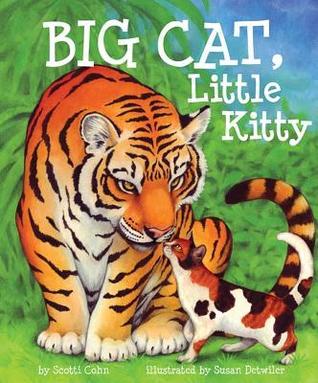 Big Cat, Little Kitty by Scotti Cohn
