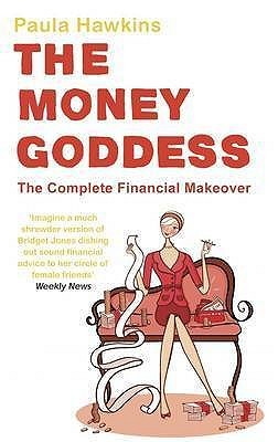 The Money Goddess: The Complete Financial Makeover