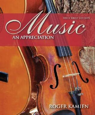Music an appreciation brief edition with 5 cds by roger kamien fandeluxe Choice Image