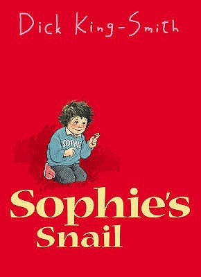 Sophies snail sophie 1 by dick king smith 235157 fandeluxe Choice Image