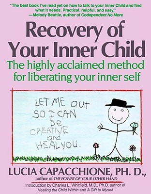 Recovery of Your Inner Child by Lucia Capacchione