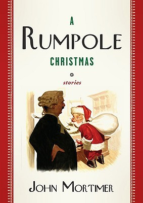 the collected stories of rumpole mortimer john