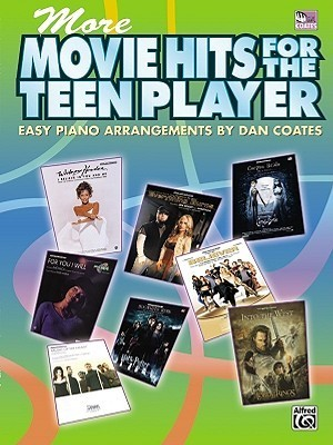 More Movie Hits for the Teen Player: Easy Piano