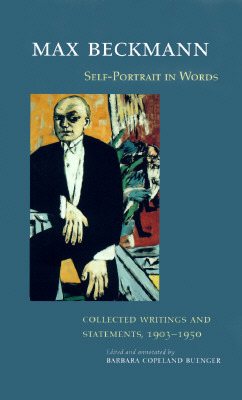 Self-Portrait in Words: Collected Writings and Statements, 1903-1950