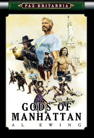 Gods of Manhattan (Pax Britannia: El Sombra, #2)