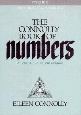 The Connolly Book of Numbers: Volume 2, The Consultant's Manual