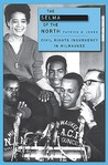 The Selma of the North by Patrick D. Jones