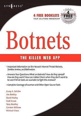Botnets: The Killer Web Applications by Craig Schiller