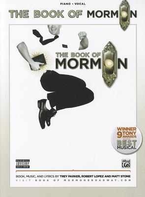The book of mormon -- sheet music from the broadway musical: piano/vocal by Trey Parker